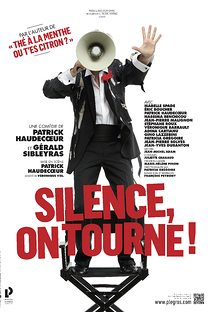 Silence, On Tourne!